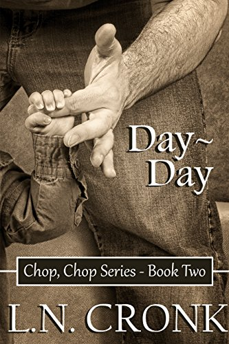Day-Day (Chop, Chop Series Book 2) (English Edition)