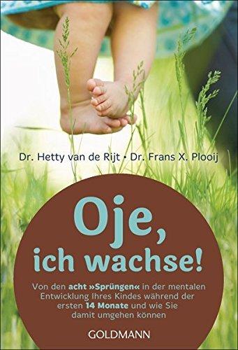 Oje, ich wachse! by Hetty van de Rijt (1998-07-31)