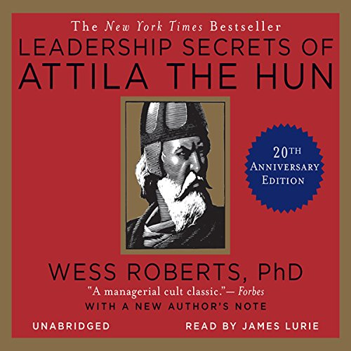 Leadership Secrets of Attila the Hun audiobook cover art