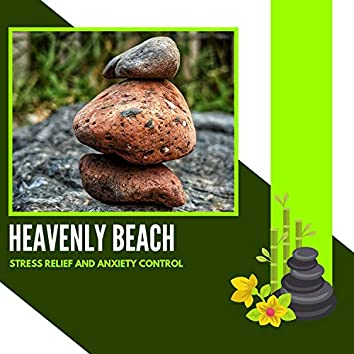 Heavenly Beach - Stress Relief And Anxiety Control