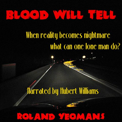 Blood Will Tell audiobook cover art
