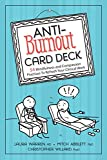 Anti-Burnout Card Deck: 54 Mindfulness and Compassion Practices To Refresh Your Clinical Work