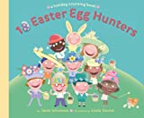 10 Easter Egg Hunters: A Holiday Counting Book (English Edition)