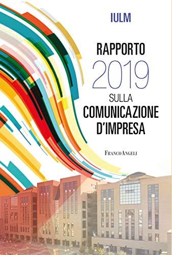 Rapporto 2019 sulla comunicazione d'impresa