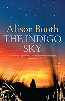 The Indigo Sky by [Alison Booth]