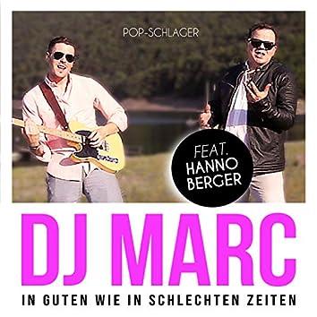 In Guten Wie In Schlechten Zeiten (feat. Hanno Berger)