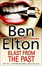 Blast From The Past by Ben Elton (15-Jul-1999) Paperback