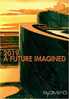 2019:  A Future Imagined Institutional Use