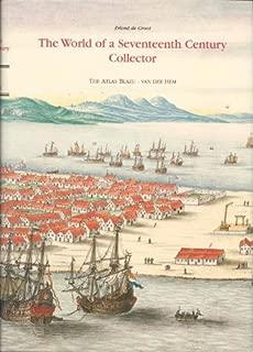 The Atlas Blaeu-Van der Hem of the Austrian National Library: The World of a Seventeenth-Century Collector