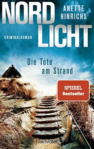 Nordlicht - Die Tote am Strand: Kriminalroman (Boisen & Nyborg ermitteln 1)