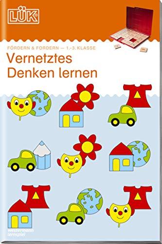 LÜK-Übungshefte: LÜK: 1./2./3. Klasse - Fördern & Fordern: Vernetztes Denken lernen: Vernetztes Denken...