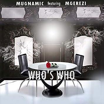 Who's Who (feat. Mgerezi)