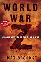 World War Z: An Oral History of the Zombie War by Max Brooks(2006-09-12)