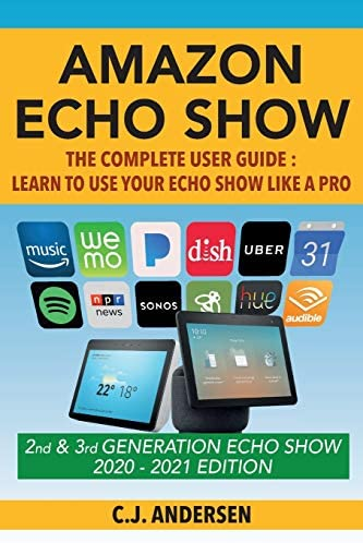 Amazon Echo Show The Complete User Guide Learn to Use Your Echo Show Like A Pro Alexa Echo Show product image