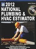 National Plumbing and HVAC Estimator 2012