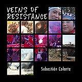 Veins of Resistance