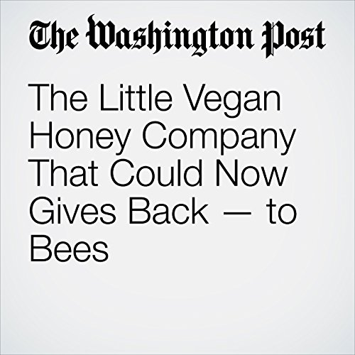 The Little Vegan Honey Company That Could Now Gives Back — to Bees copertina
