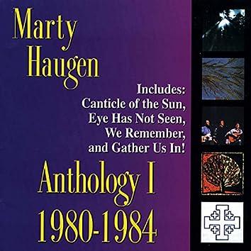 Anthology I: 1980-1984 – The Best of Marty Haugen