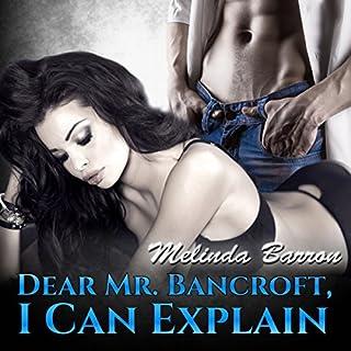 Dear Mr. Bancroft, I Can Explain cover art