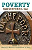 Poverty: Responding Like Jesus