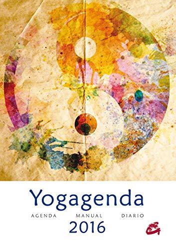 Agenda 2016. Yogagenda Anual: Agenda | Manual | Diario 2016