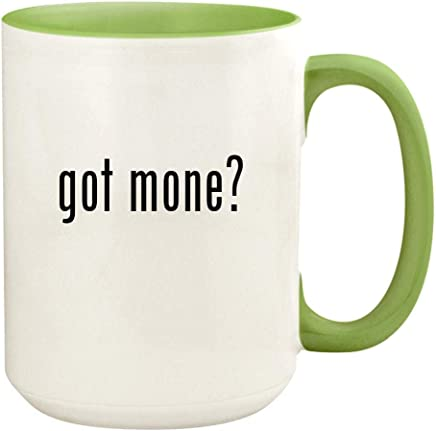 got mone? - 15oz Ceramic Colored Handle and Inside Coffee Mug Cup, Light Green