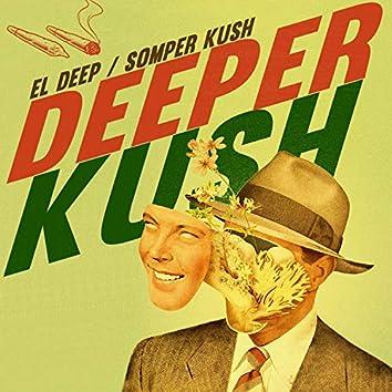 Deeper Kush