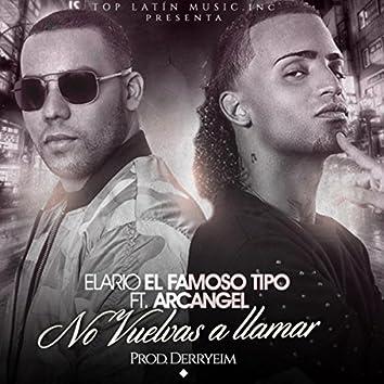 No Vuelvas a Llamar (feat. Arcangel)