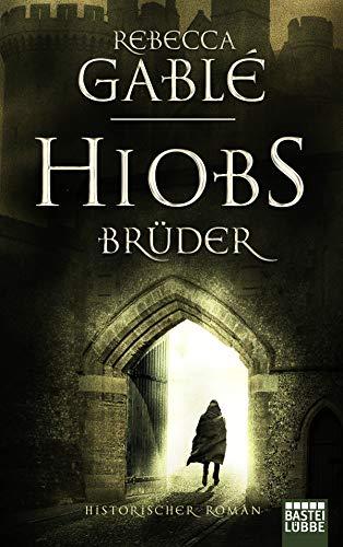 Hiobs Brüder: Historischer Roman (Helmsby-Reihe 2)
