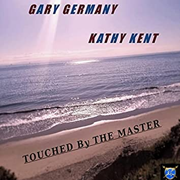 Touched by the Master