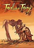 Trolls de Troy T18: Pröfy blues