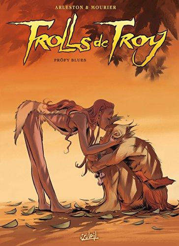 Trolls de Troy T18: Pröfy blues