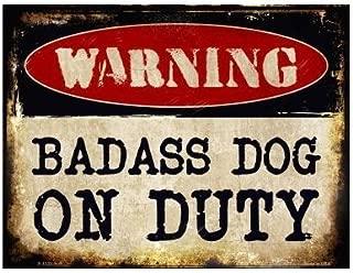 Smart Blonde Warning Badass Dog On Duty Metal Sign