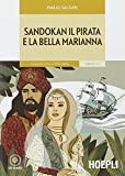 Sandokan il pirata e la bella Marianna. Con CD-Audio...