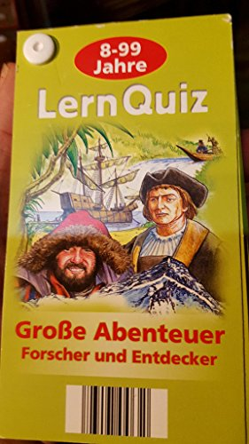 Lern Quiz/Lernquiz 8-99 Jahre: Große Abenteuer - Forscher und Entdecker