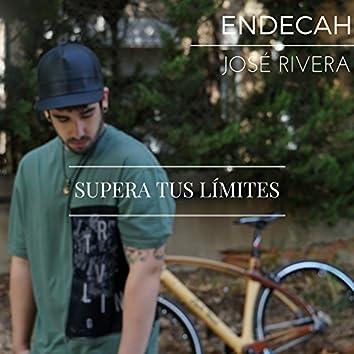 Supera Tus Límites (feat. José Rivera)