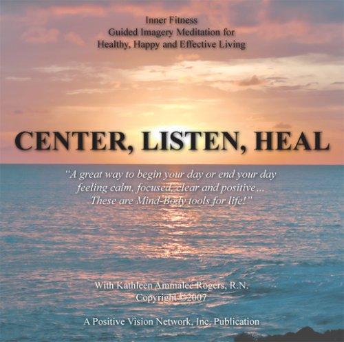 Center, Listen, Heal