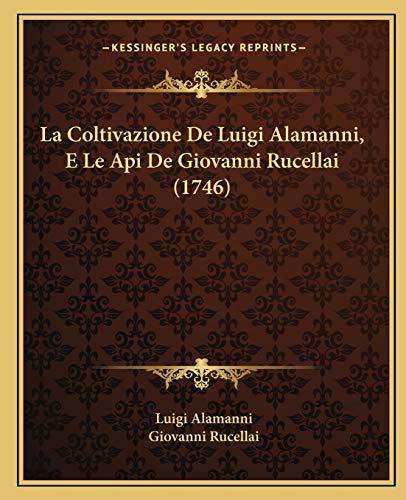 Coltivazione de Luigi Alamanni, E Le API de Giovanni Rucella