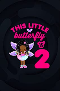 2 Year Old African American Black Girl Butterfly Birthday 114 Pages 6''x9'' in Journal Line Notebook