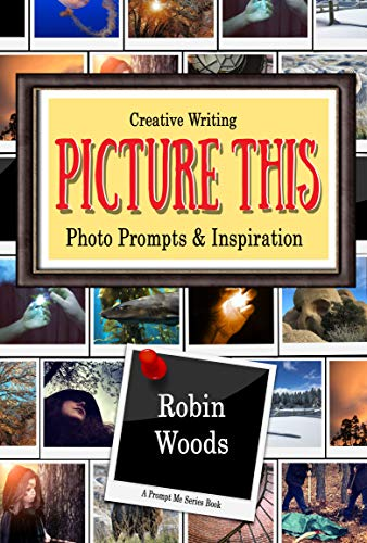 Picture This: Creative Writing Photo Prompts & Inspiration