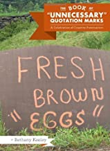 The Book of Unnecessary Quotation Marks by Bethany Keeley (2010-07-28)