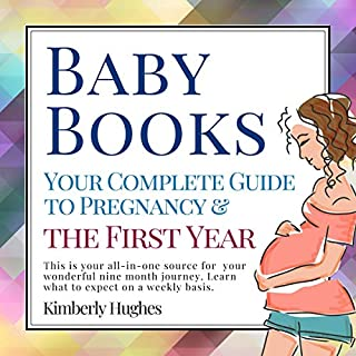 Baby Books: Your Complete Guide to Pregnancy & The First Year audiobook cover art