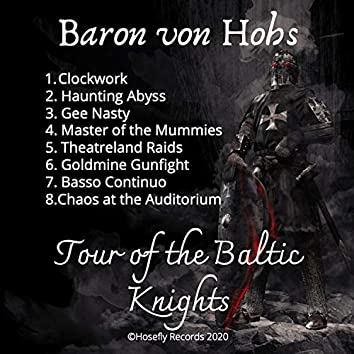 Tour of the Baltic Knights