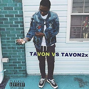 Tavon vs Tavon2x