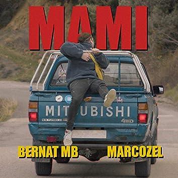 MAMI (feat. Marco Zel)