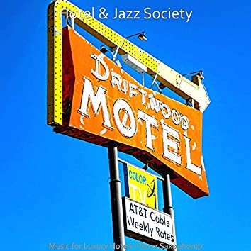 Music for Luxury Hotels (Tenor Saxophone)