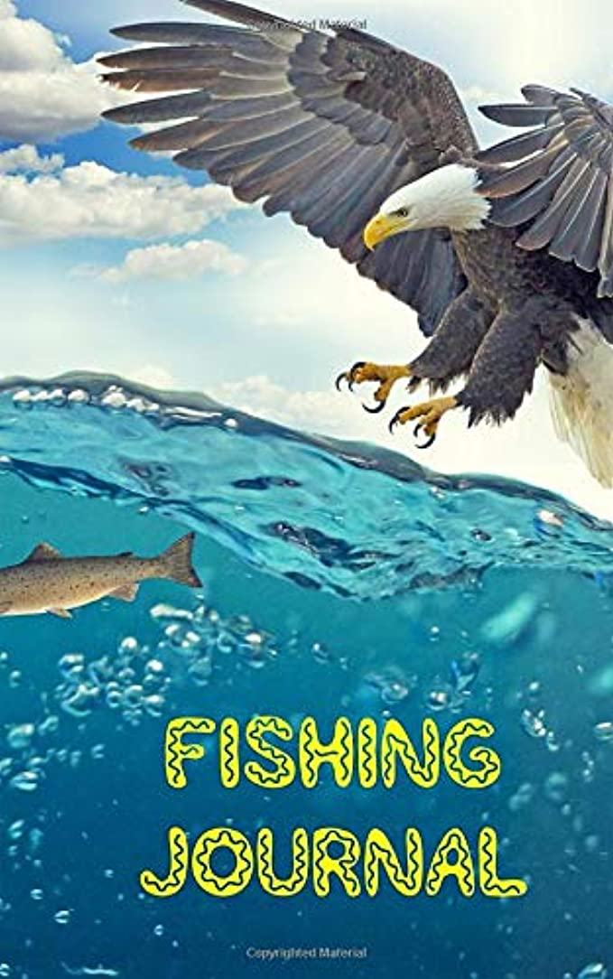 曲げるゲートウェイ連合Fishing Journal - Eagle And Fish: Blank Lined Fishing Journal to Write in for Women,Men,Kids Fish Caught, Weights etc, Document all Your Special Fishing Notes for Your Best Spots to Fish 5