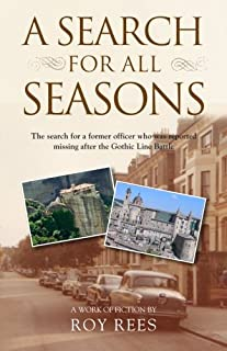 A Search for All Seasons: The search for a former officer who was reported missing after the Gothic Line Battle