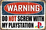 WallAdorn Warning Do Not Screw with My Playstation Eisen Poster Malerei Blechschild Vintage Wall Decor für Cafe Bar Pub Home