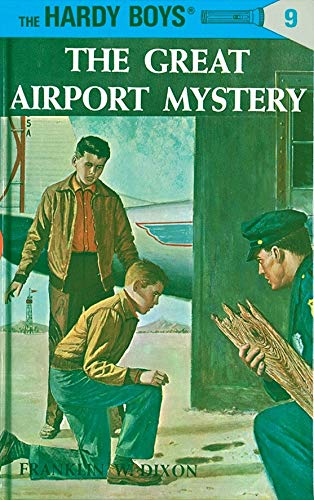 Hardy Boys 09: the Great Airport Mystery (The Hardy Boys, Band 9)